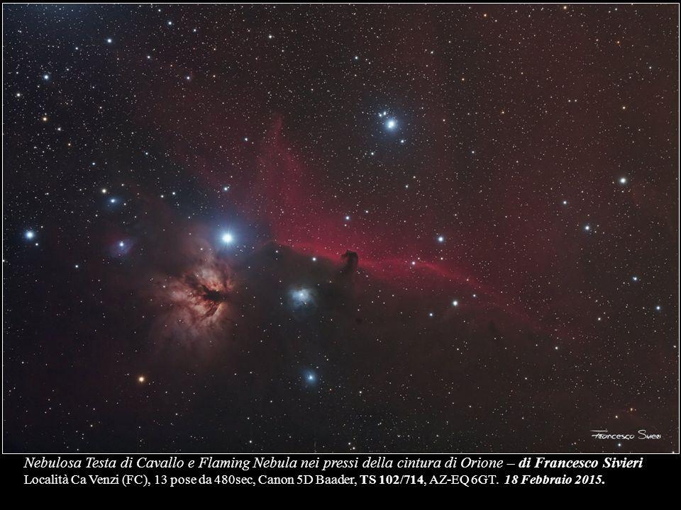 Nebulosa Testa di Cavallo e Flaming Nebula nei pressi della cintura di Orione – di Francesco Sivieri Località Ca Venzi (FC), 13 pose da 480sec, Canon