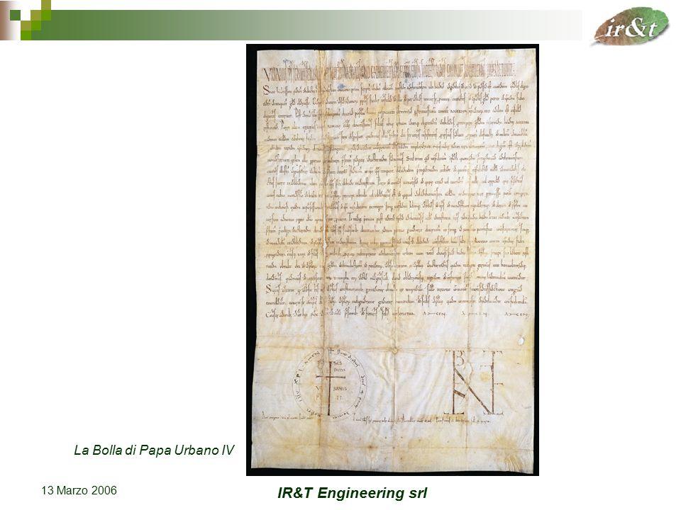 IR&T Engineering srl 13 Marzo 2006 La Bolla di Papa Urbano IV