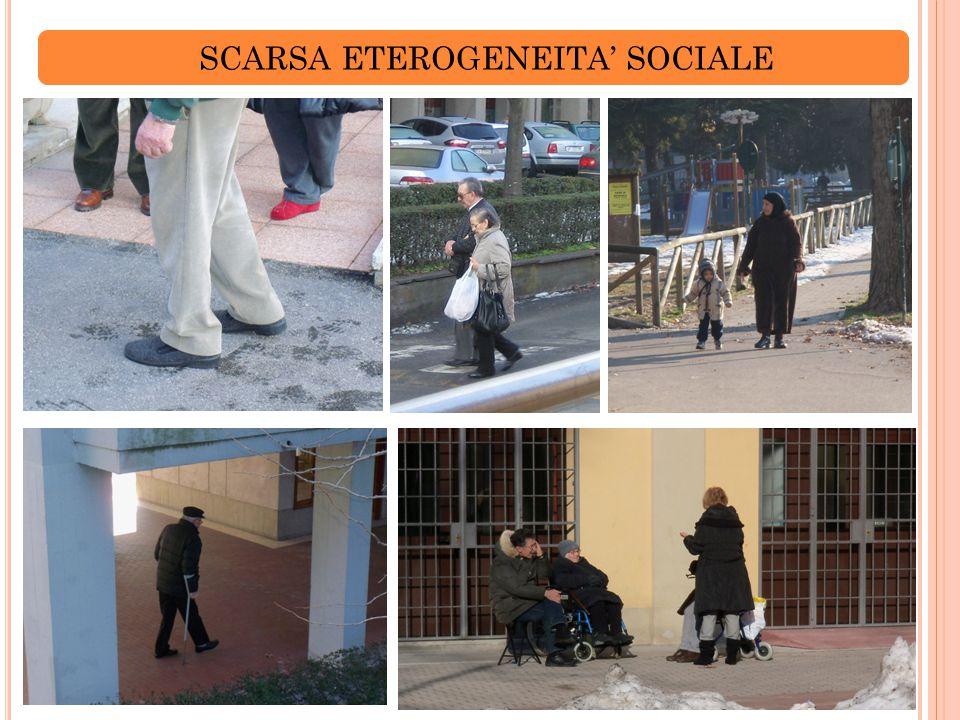 SCARSA ETEROGENEITA' SOCIALE