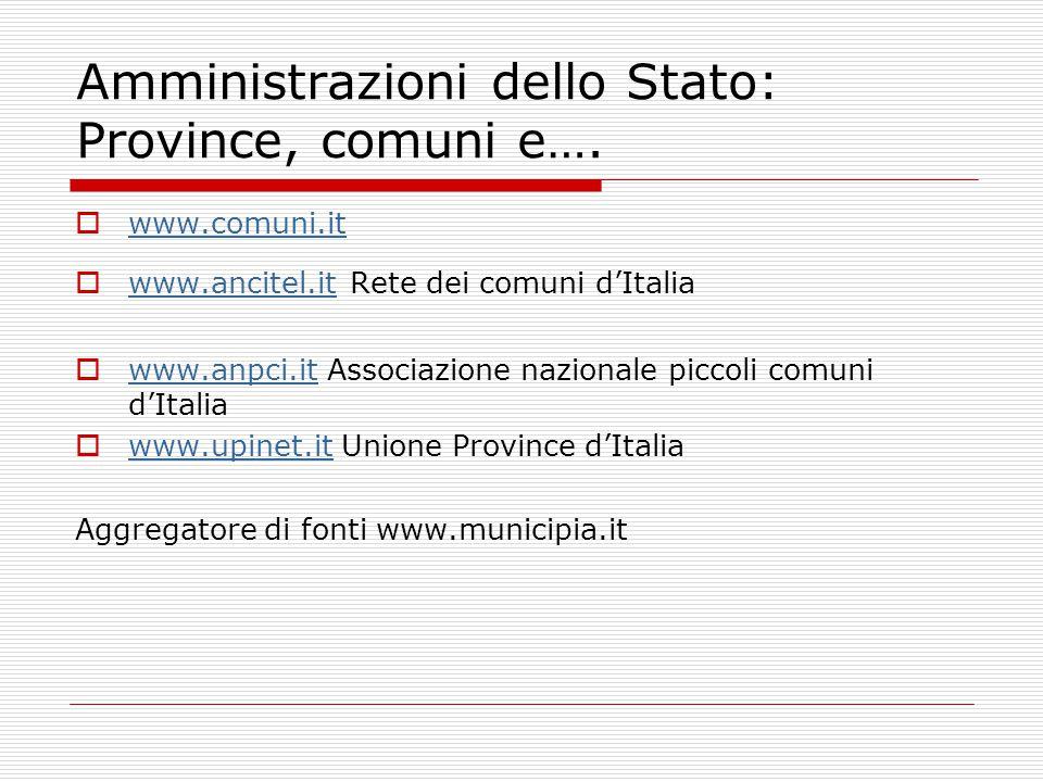 Amministrazioni dello Stato: Province, comuni e….
