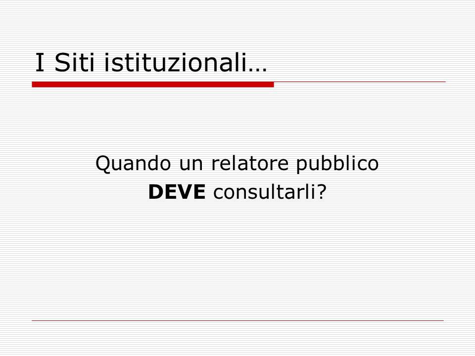 I Siti istituzionali… Quando un relatore pubblico DEVE consultarli
