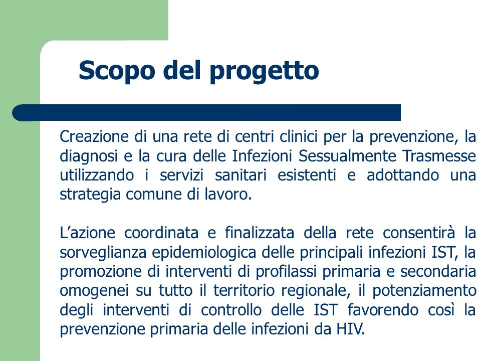 Creazione di una rete di centri clinici per la prevenzione, la diagnosi e la cura delle Infezioni Sessualmente Trasmesse utilizzando i servizi sanitar