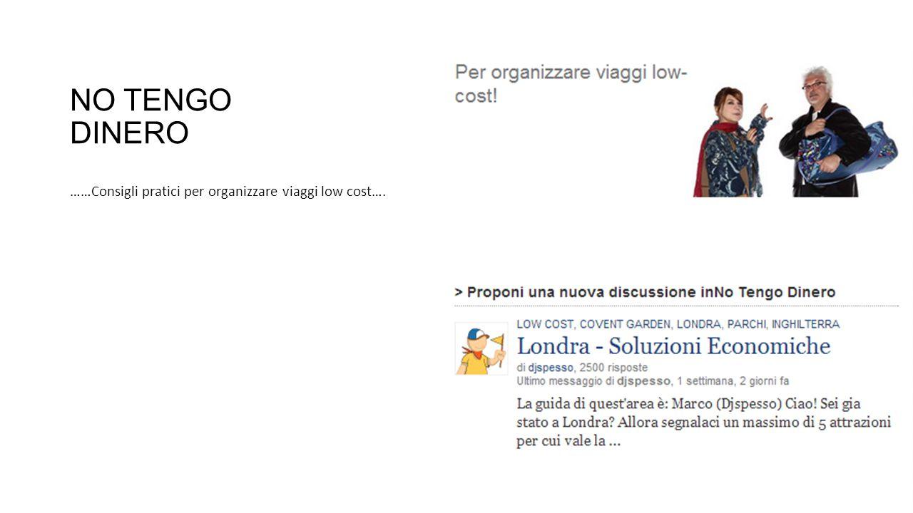 NO TENGO DINERO ……Consigli pratici per organizzare viaggi low cost….