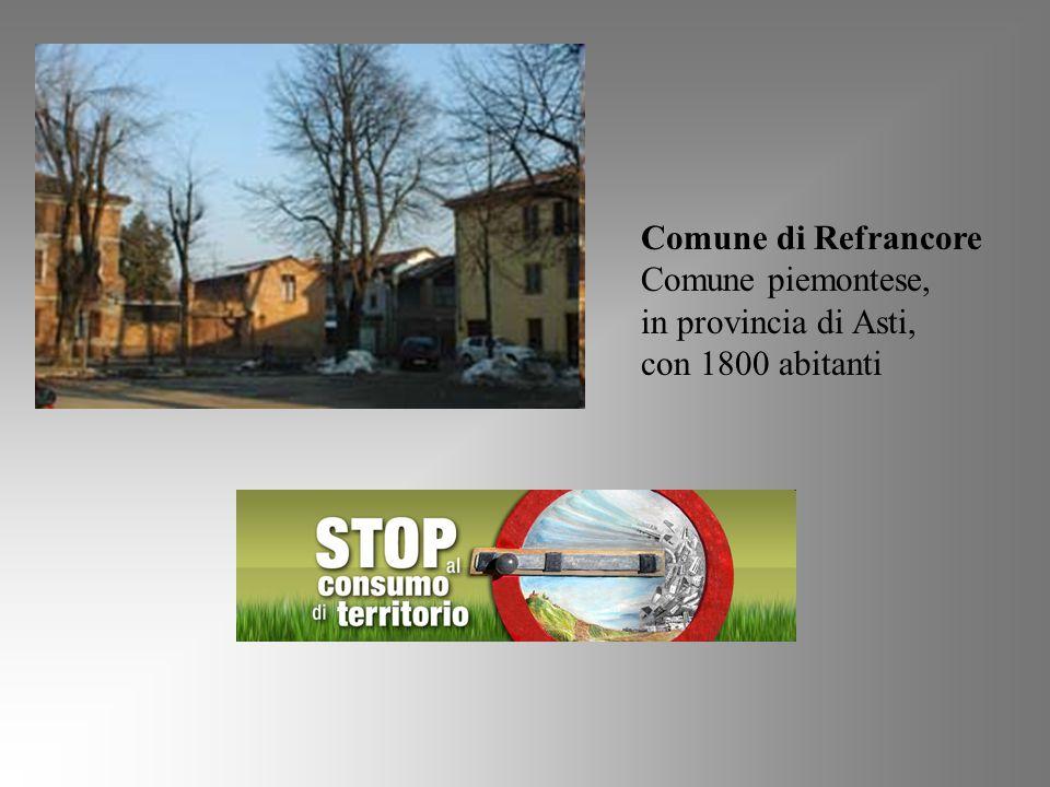 Comune di Refrancore Comune piemontese, in provincia di Asti, con 1800 abitanti