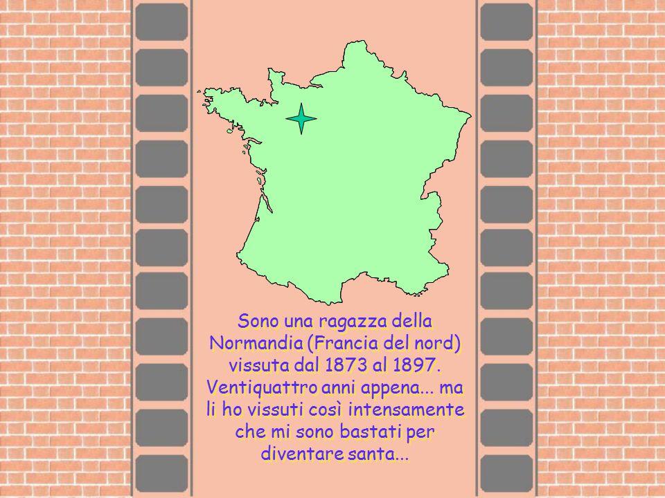 Sono una ragazza della Normandia (Francia del nord) vissuta dal 1873 al 1897. Ventiquattro anni appena... ma li ho vissuti così intensamente che mi so
