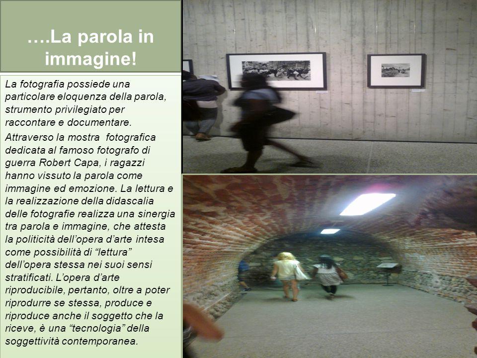 """""""La parola in immagine"""" MOSTRA FOTOGRAFICA """"ROBERT CAPA"""" - CENTRO INTERNAZIONALE SCAVI SCALIGERI - VERONA - 10"""