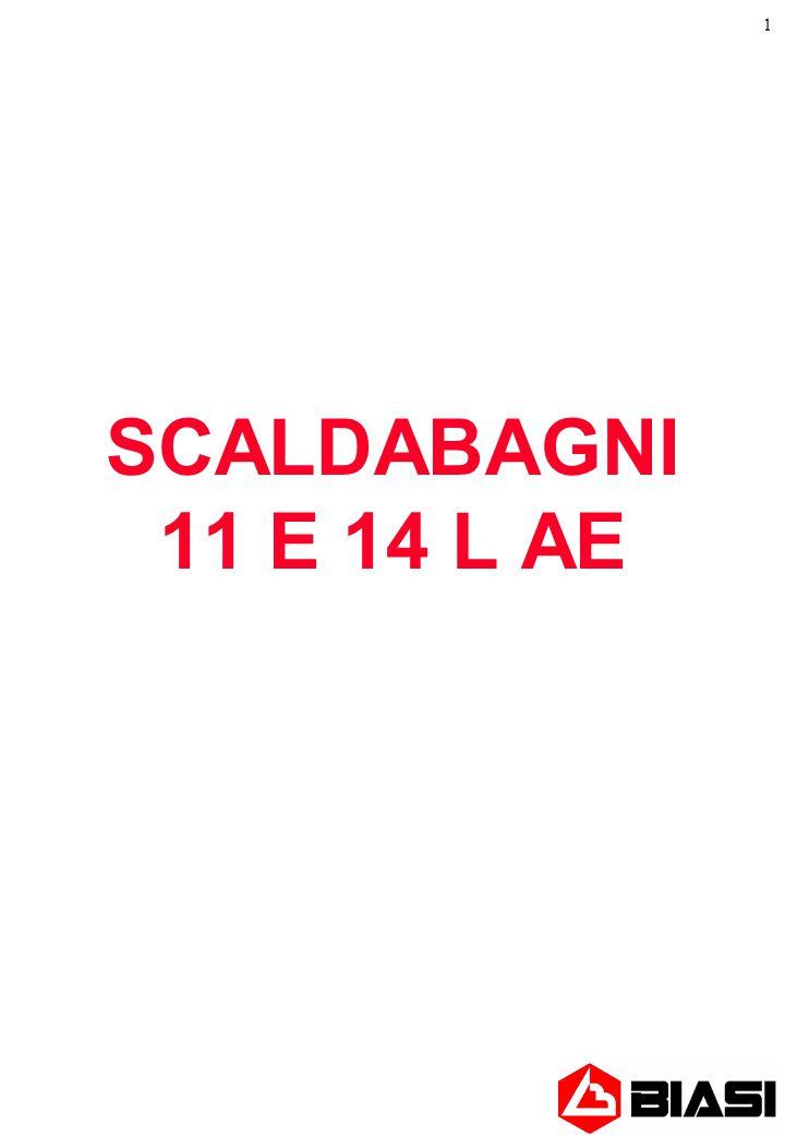 1 SCALDABAGNI 11 E 14 L AE