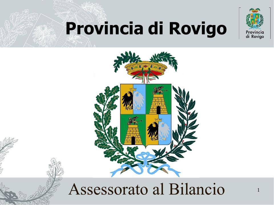 1 Provincia di Rovigo Assessorato al Bilancio