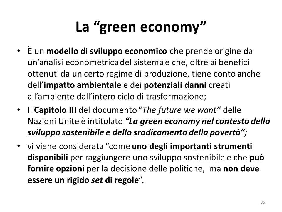 """La """"green economy"""" È un modello di sviluppo economico che prende origine da un'analisi econometrica del sistema e che, oltre ai benefici ottenuti da u"""