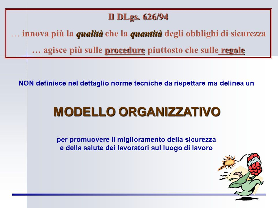 """APPROCCIO """"COMMAND E CONTROL"""" APPROCCIO """"COMMAND E CONTROL"""" APPROCCIO """"ORGANIZATIVO E GESTIONALE """" APPROCCIO """"ORGANIZATIVO E GESTIONALE """" DLgs 626 195"""