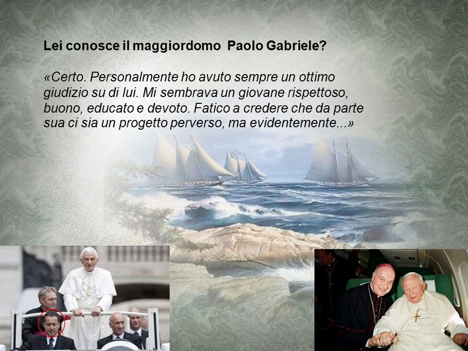 Come lo ha trovato domenica alla messa di Pentecoste? «Era sereno anche se sofferente. Sul volto del Papa oltre alle nuvole passa però il sole di tutt