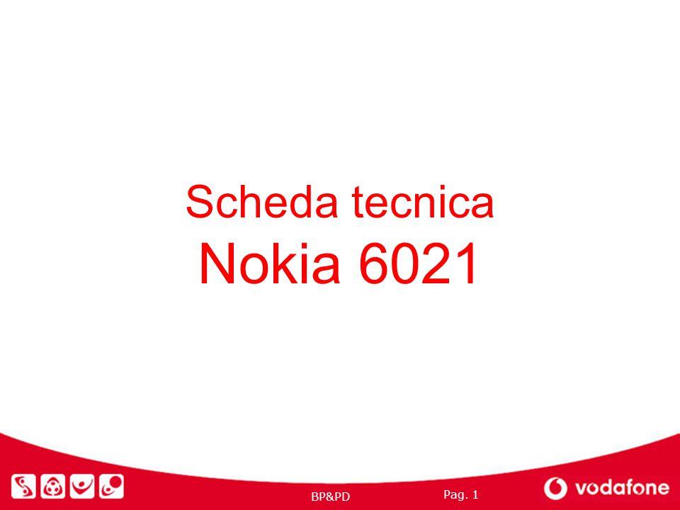 Pag. 1 BP&PD Scheda tecnica Nokia 6021