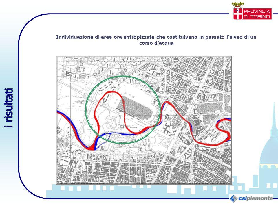 Individuazione di aree ora antropizzate che costituivano in passato l'alveo di un corso d'acqua i risultati