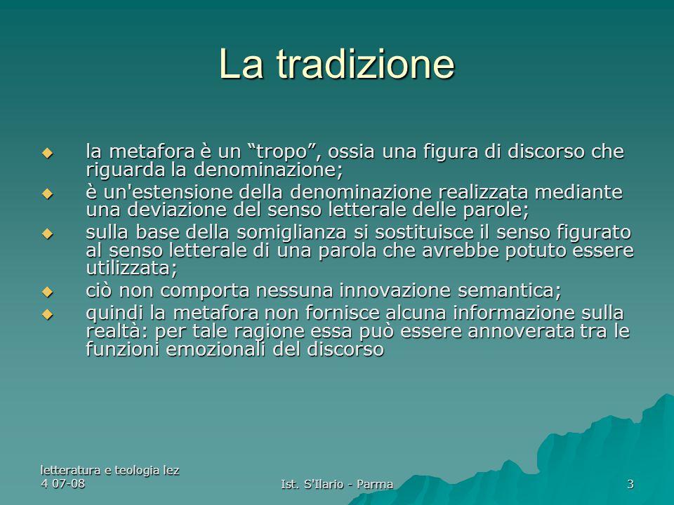 """letteratura e teologia lez 4 07-08 Ist. S'Ilario - Parma 3 La tradizione  la metafora è un """"tropo"""", ossia una figura di discorso che riguarda la deno"""