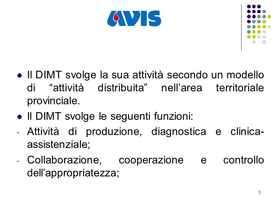 5 Il DIMT svolge la sua attività secondo un modello di attività distribuita nell'area territoriale provinciale.