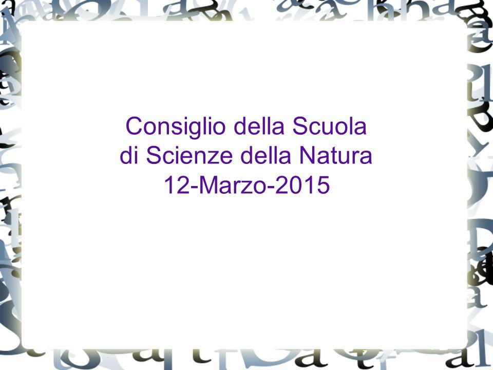Consiglio della Scuola di Scienze della Natura 12-Marzo-2015