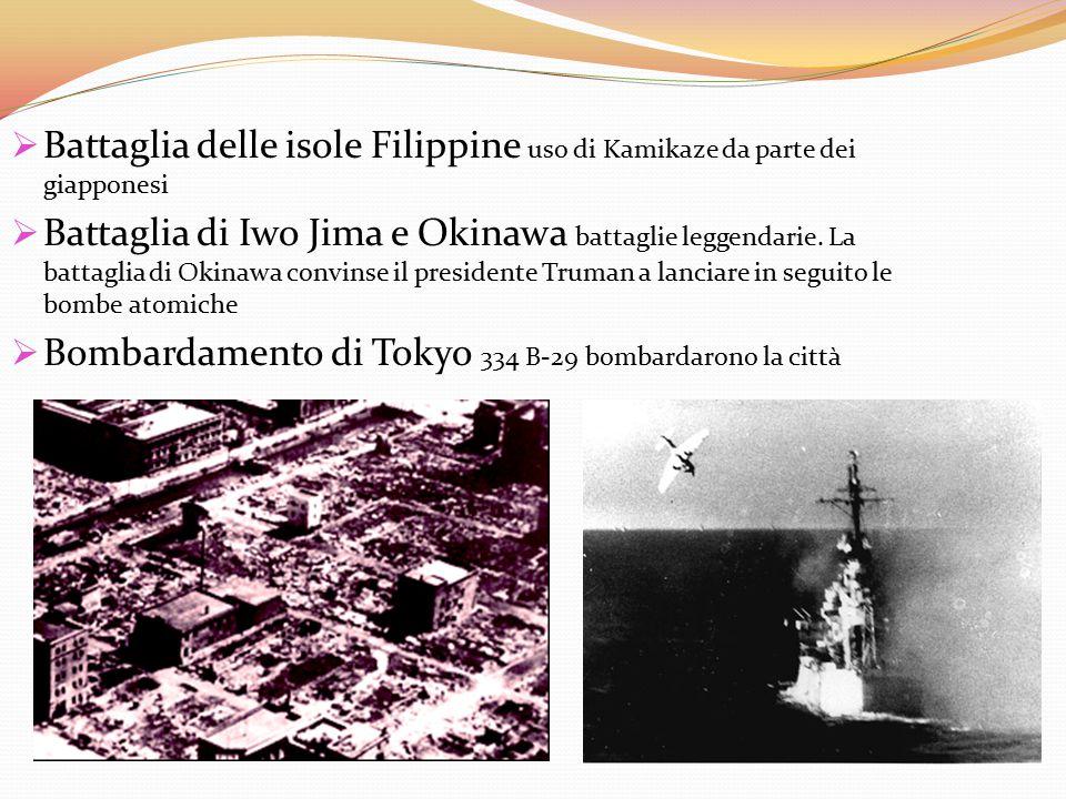  Battaglia delle isole Filippine uso di Kamikaze da parte dei giapponesi  Battaglia di Iwo Jima e Okinawa battaglie leggendarie. La battaglia di Oki