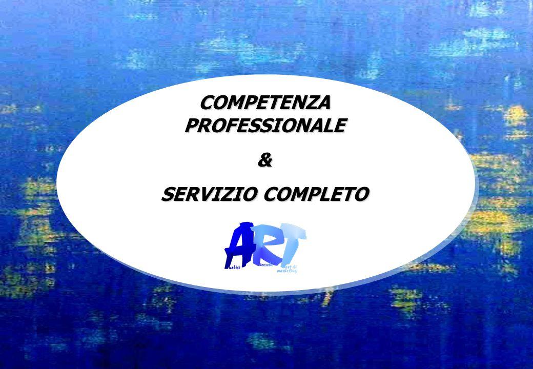 COMPETENZA PROFESSIONALE & SERVIZIO COMPLETO