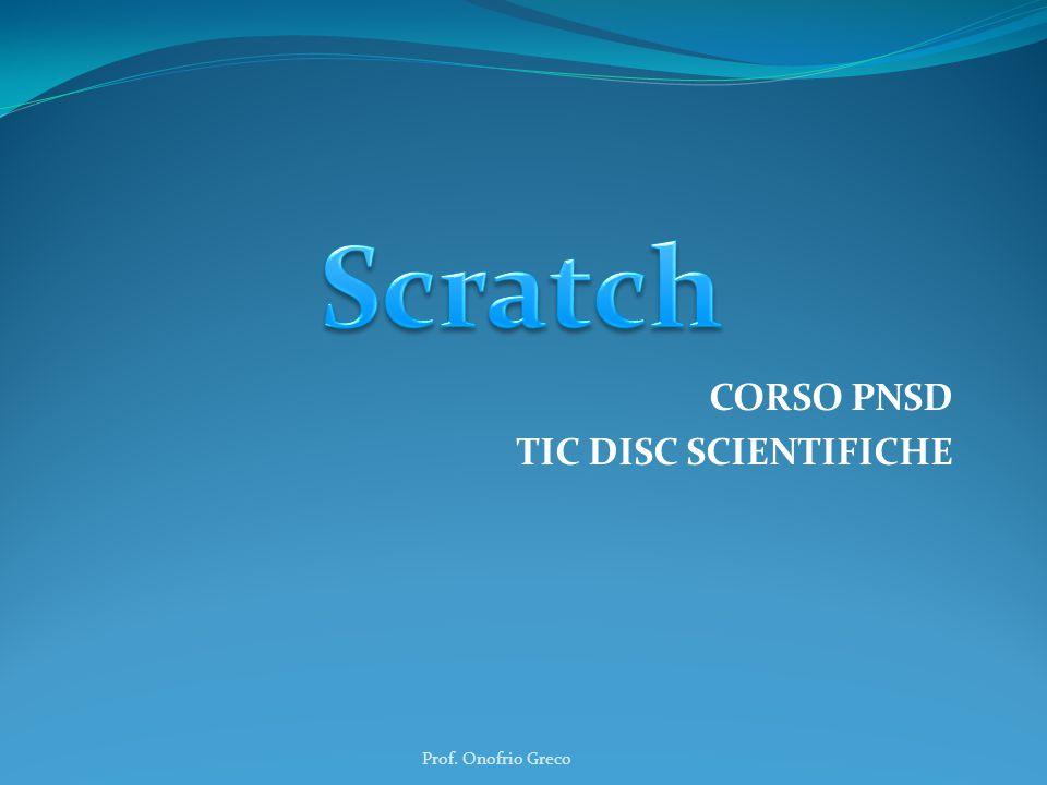 CORSO PNSD TIC DISC SCIENTIFICHE Prof. Onofrio Greco