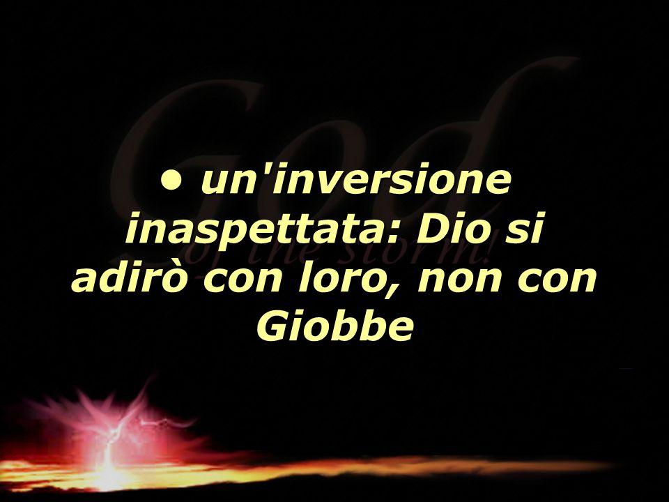 un'inversione inaspettata: Dio si adirò con loro, non con Giobbe un'inversione inaspettata: Dio si adirò con loro, non con Giobbe