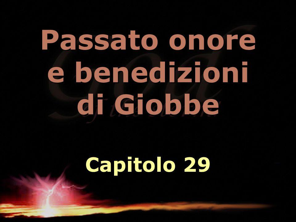 Passato onore e benedizioni di Giobbe Capitolo 29
