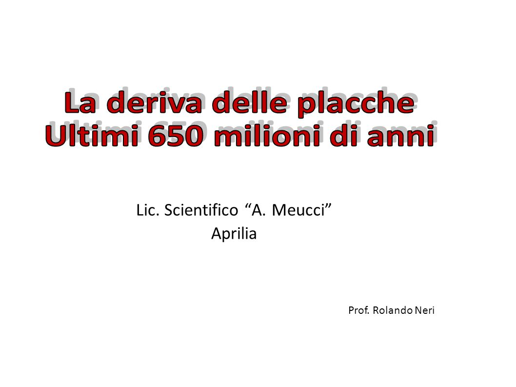 """Lic. Scientifico """"A. Meucci"""" Aprilia Prof. Rolando Neri"""