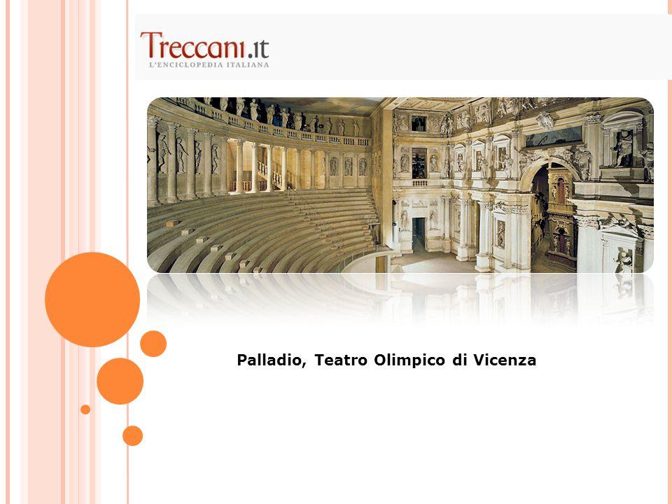 Palladio, Teatro Olimpico di Vicenza
