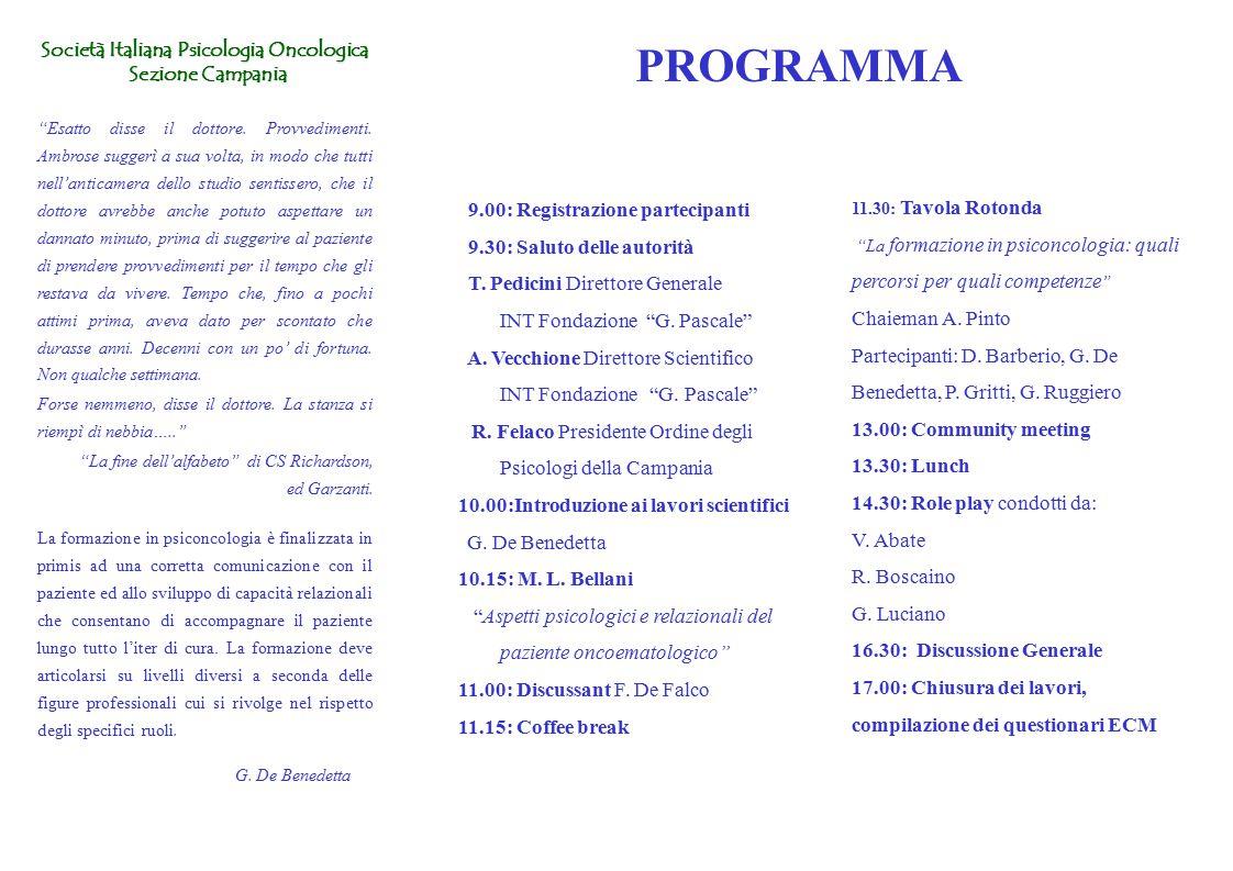 PROGRAMMA Società Italiana Psicologia Oncologica Sezione Campania Sezione Campania Esatto disse il dottore.