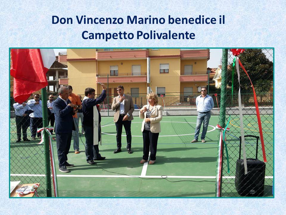 Don Vincenzo Marino benedice il Campetto Polivalente