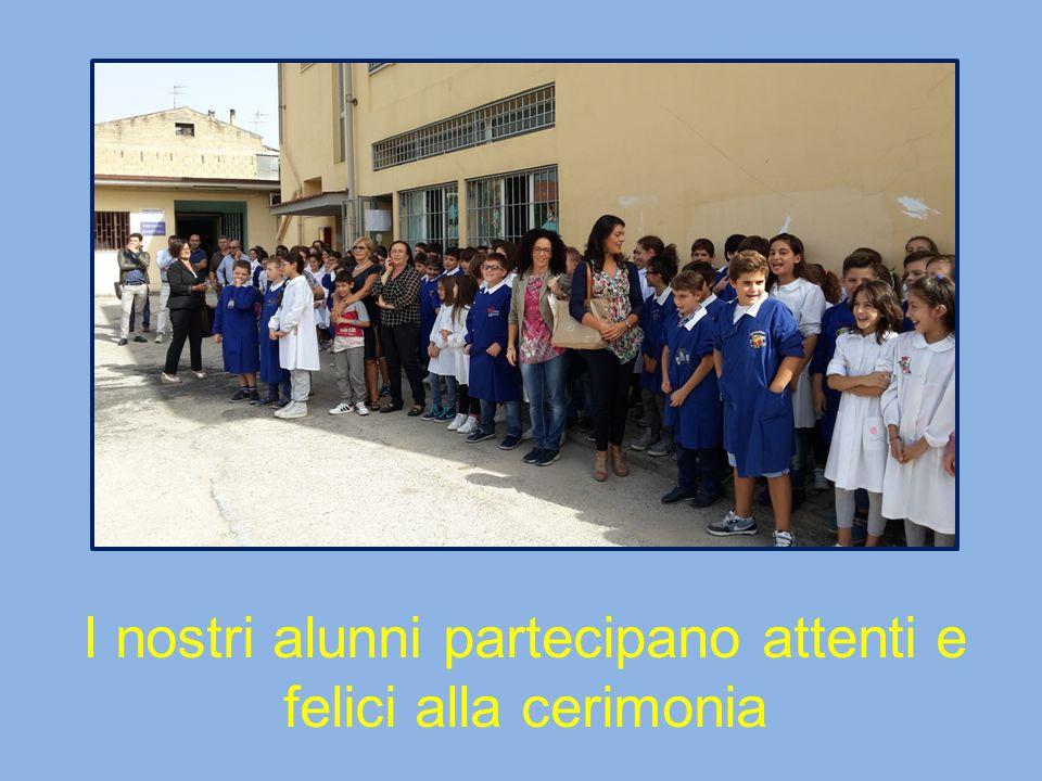 I nostri alunni partecipano attenti e felici alla cerimonia