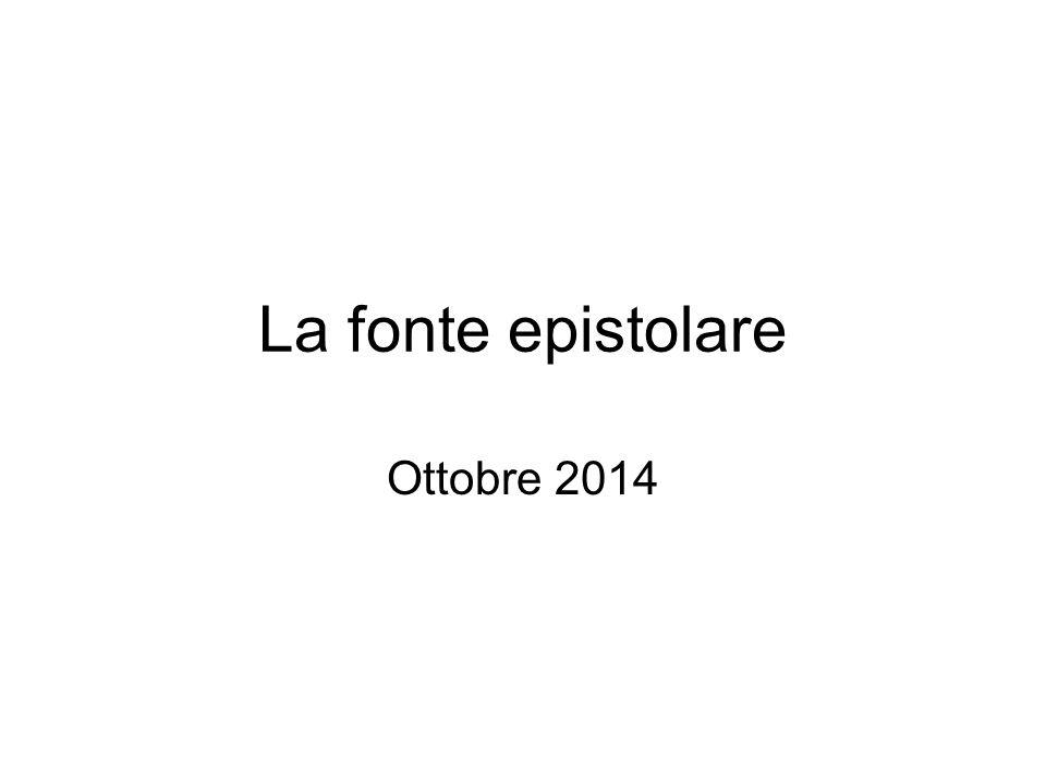 La fonte epistolare Ottobre 2014