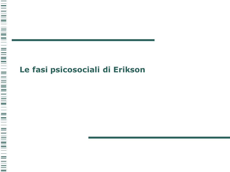 Le fasi psicosociali di Erikson