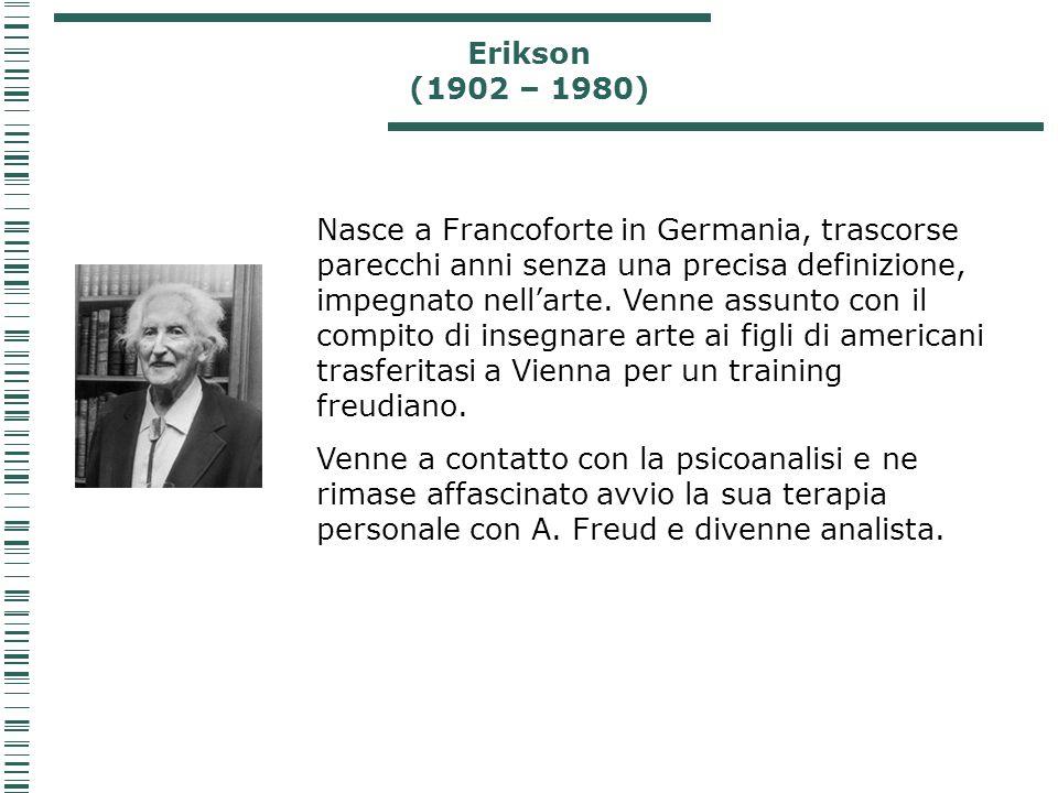Erikson (1902 – 1980) Nasce a Francoforte in Germania, trascorse parecchi anni senza una precisa definizione, impegnato nell'arte. Venne assunto con i
