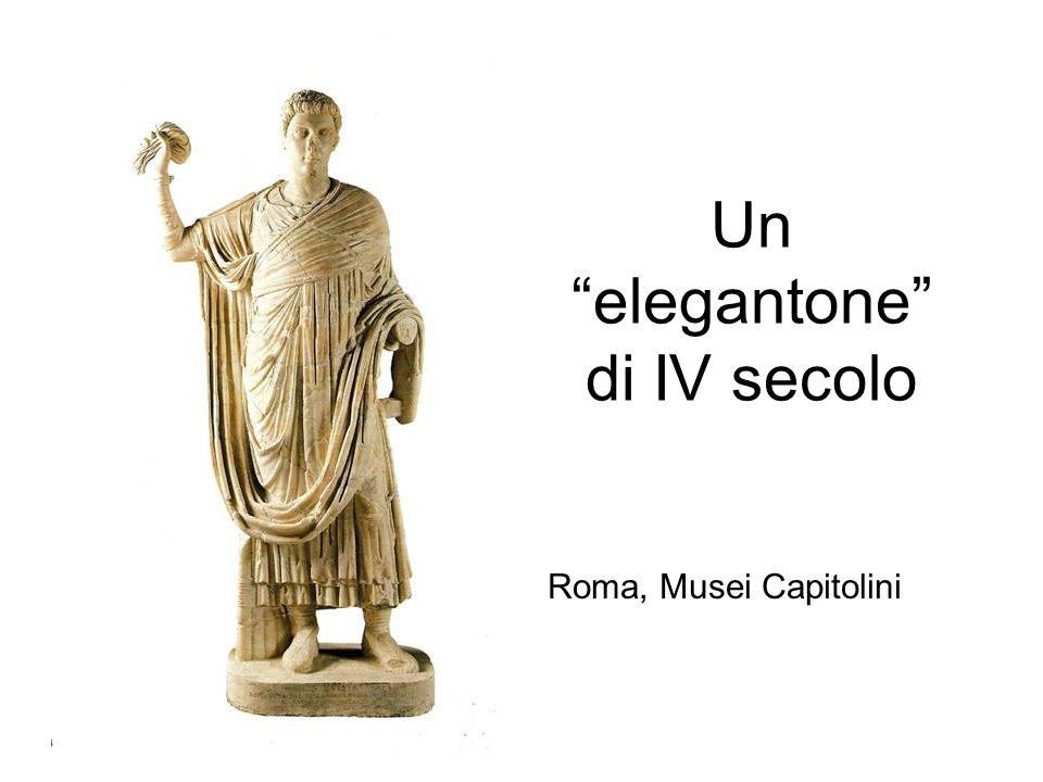 """Un """"elegantone"""" di IV secolo Roma, Musei Capitolini"""