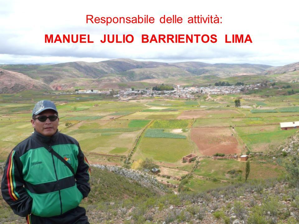 Responsabile delle attività: MANUEL JULIO BARRIENTOS LIMA