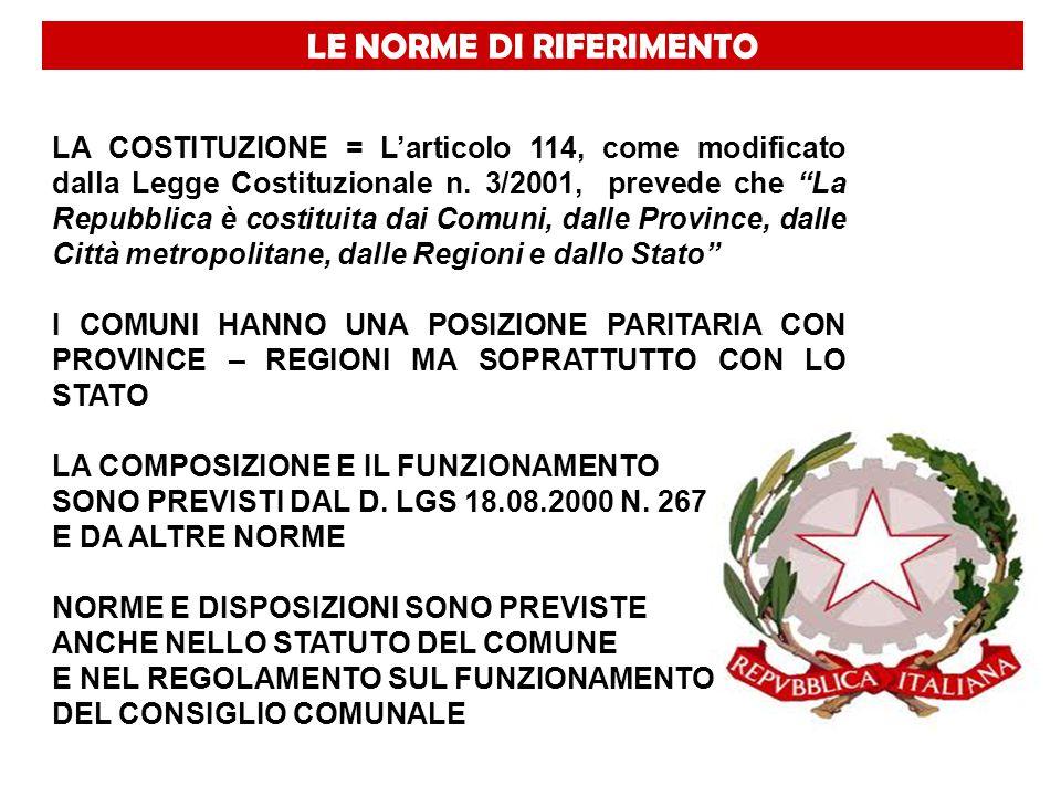 """LA COSTITUZIONE = L'articolo 114, come modificato dalla Legge Costituzionale n. 3/2001, prevede che """"La Repubblica è costituita dai Comuni, dalle Prov"""