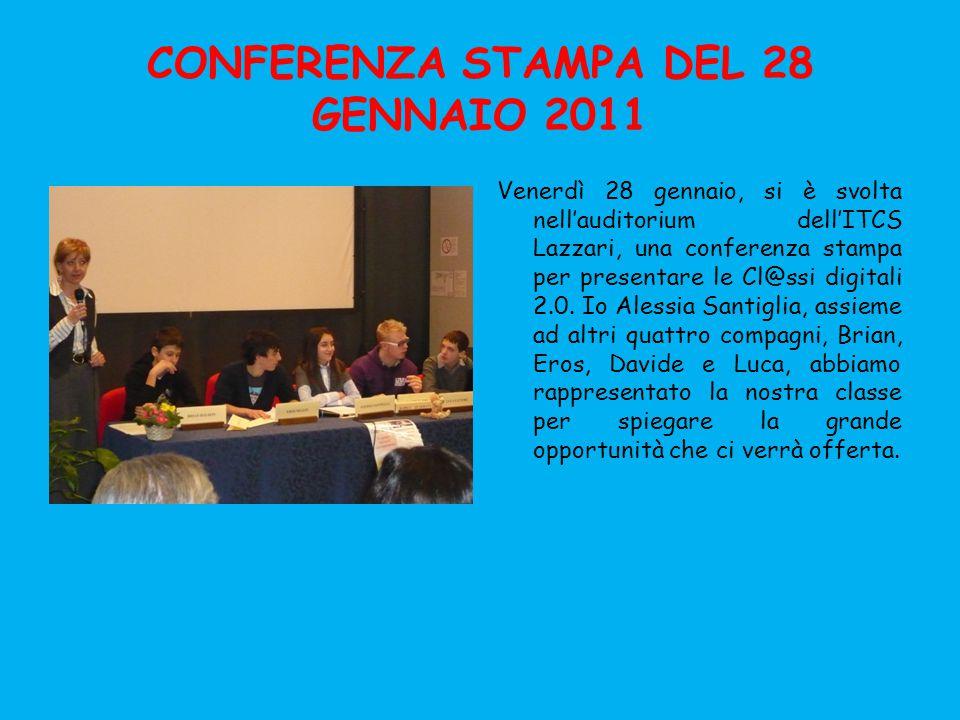 CONFERENZA STAMPA DEL 28 GENNAIO 2011 Venerdì 28 gennaio, si è svolta nell'auditorium dell'ITCS Lazzari, una conferenza stampa per presentare le Cl@ssi digitali 2.0.