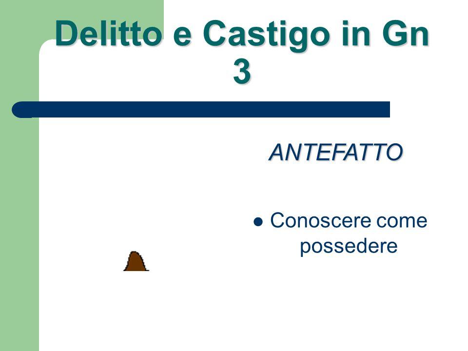 Delitto e Castigo in Gn 3 Assenza della morte ANTEFATTO