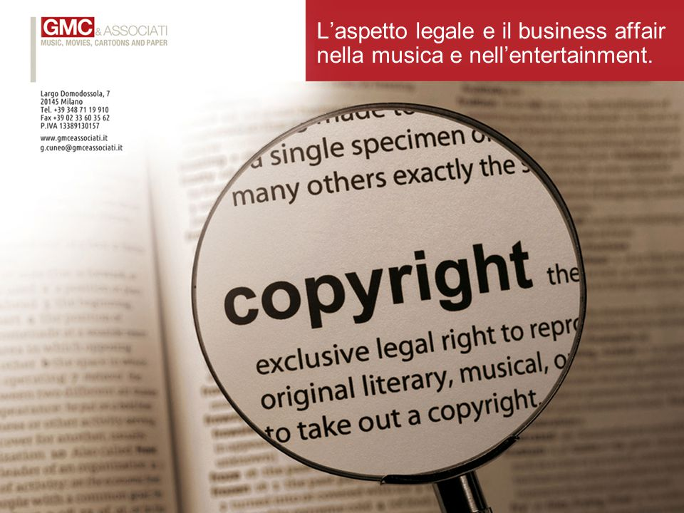 GMC Legal L'aspetto legale e il business affair nella musica e nell'entertainment.