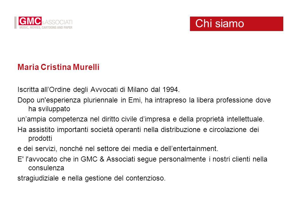 Maria Cristina Murelli Iscritta all'Ordine degli Avvocati di Milano dal 1994. Dopo un'esperienza pluriennale in Emi, ha intrapreso la libera professio
