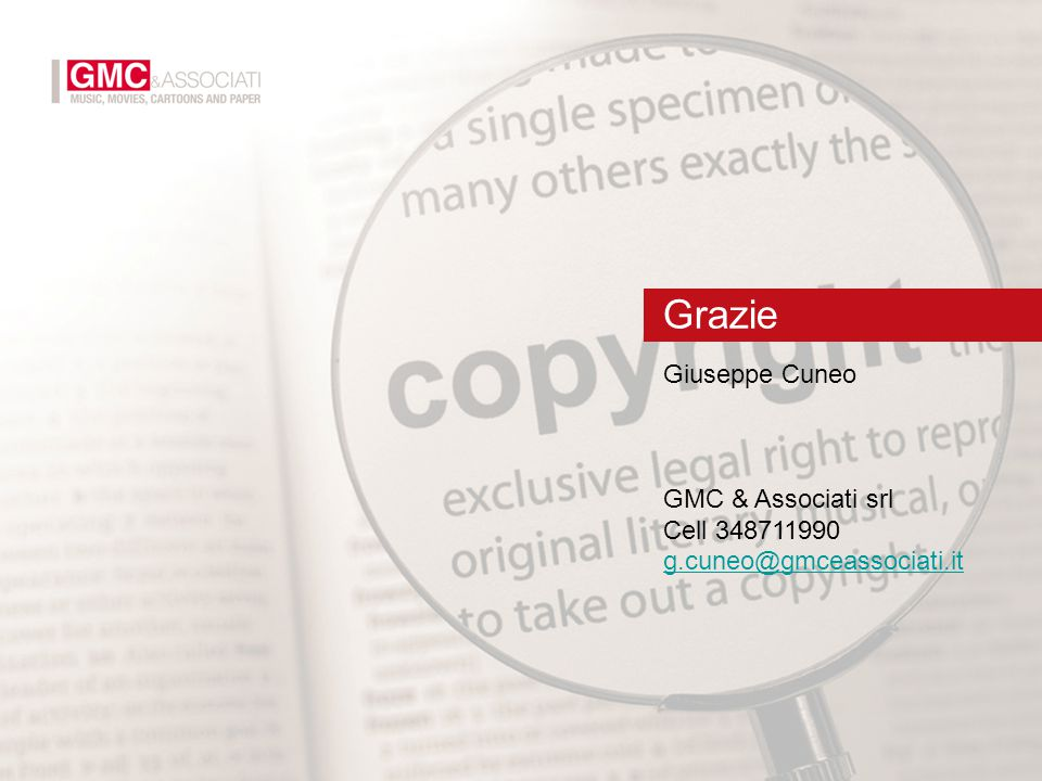 Giuseppe Cuneo GMC & Associati srl Cell 348711990 g.cuneo@gmceassociati.it Grazie