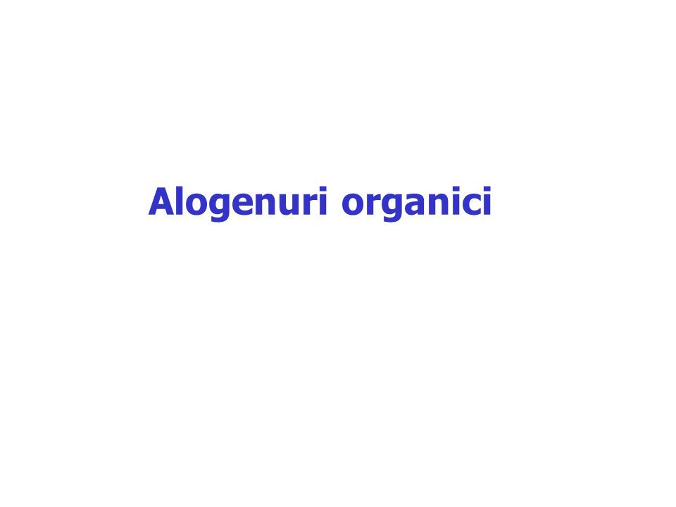 Alogenuri organici