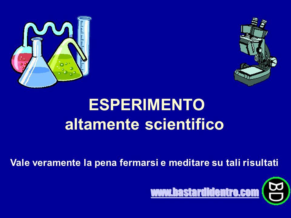 ESPERIMENTO altamente scientifico Vale veramente la pena fermarsi e meditare su tali risultati www.bastardidentro.com
