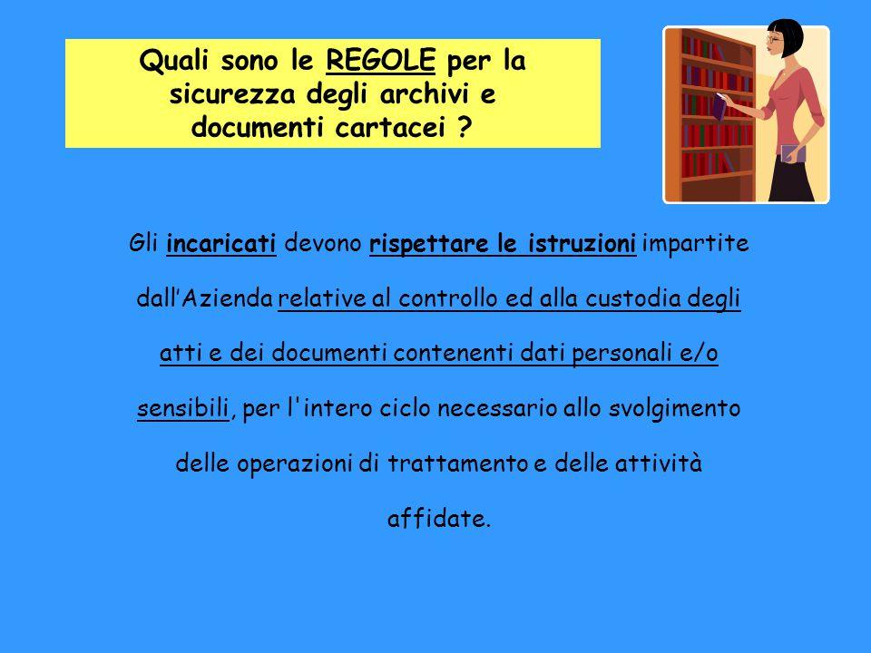 Nel caso di documentazione archiviata presso la ditta convenzionata, il legale rappresentante della medesima è responsabile della conservazione e della sicurezza.