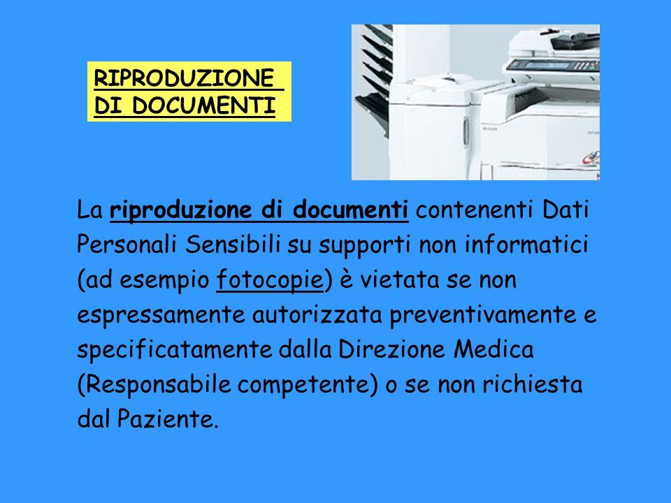 La documentazione sanitaria riprodotta in copia deve essere sottoposta alla medesima disciplina dei documenti originali.