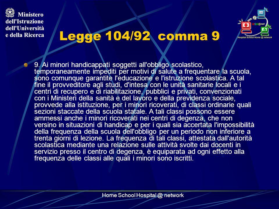 Home School Hospital @ network Legge 104/92 comma 10 10.