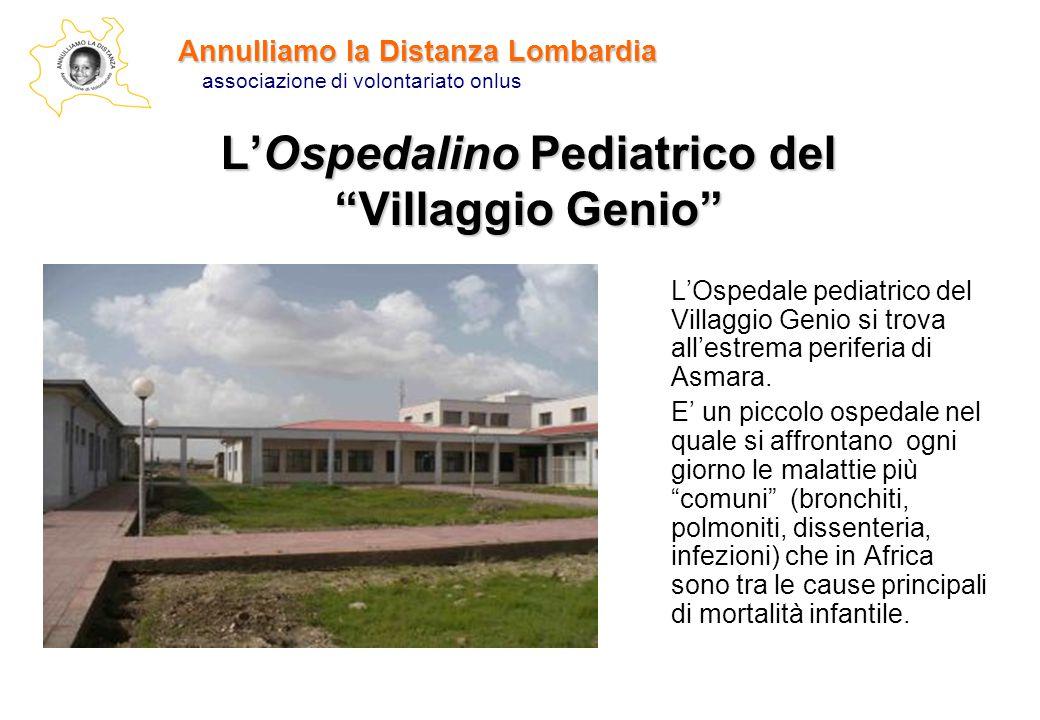 L'Ospedale pediatrico del Villaggio Genio si trova all'estrema periferia di Asmara. E' un piccolo ospedale nel quale si affrontano ogni giorno le mala