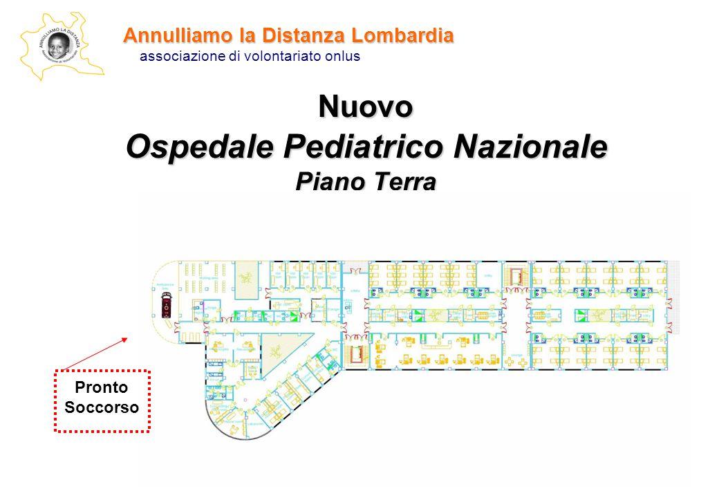 Annulliamo la Distanza Lombardia associazione di volontariato onlus Nuovo Ospedale Pediatrico Nazionale Piano Terra Pronto Soccorso