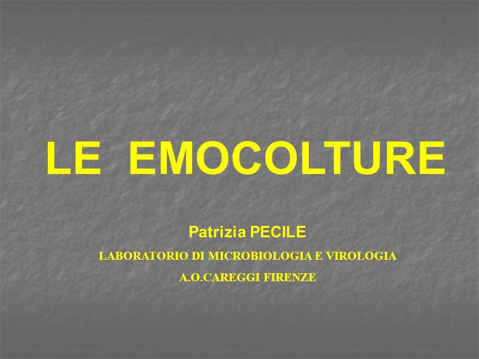 EMOCOLTURA patogeni più rari (possibili falsi negativi) 5 % Gruppo HACEK ClamidieCoxiella burneti Borrelia burgdorferi Legionelle Micobatteri Rickettsie Erysipelothrix Rochalimaea henselae Gemella haemolysans Leptotrichia buccalis NVS