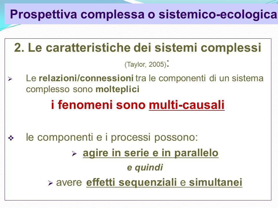 Prospettiva complessa o sistemico-ecologica 2.
